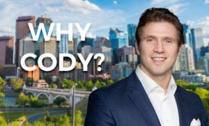 reasons to use cody battershill when buying / selling Calgary real estate