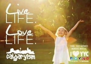 Love Life Live Life Calgaryism Infographic
